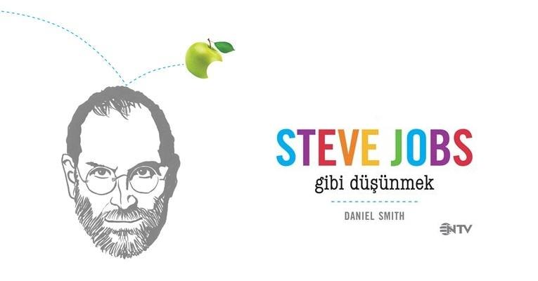 Okudum: Steve Jobs Gibi Düşünmek