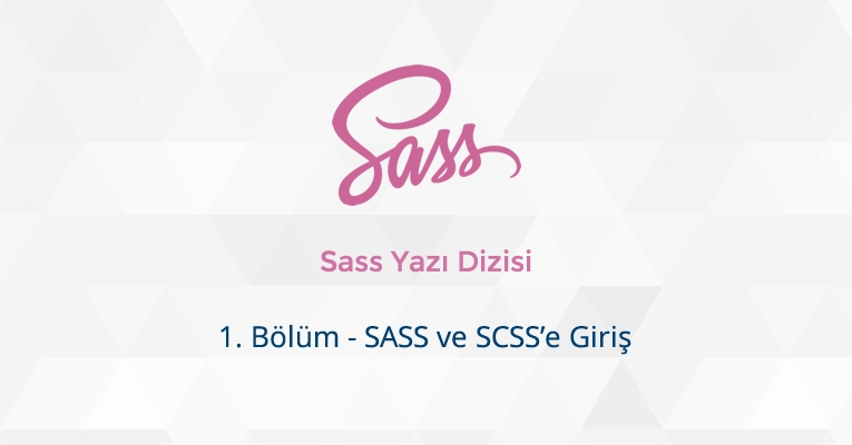 SASS ve SCSS'e Giriş